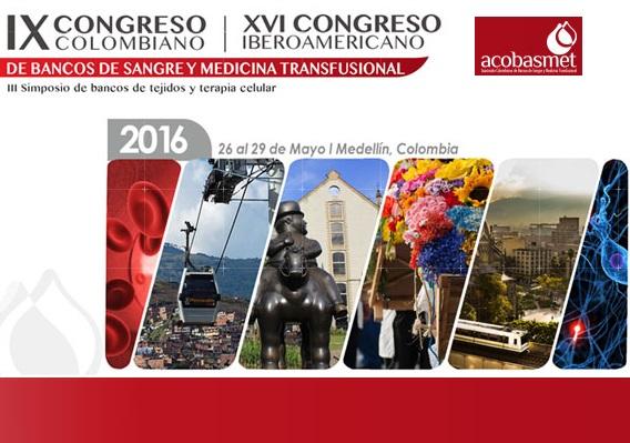 IX CONGRESO COLOMBIANO Y XVI INTERAMERICANO DE BANCOS DE SANGRE Y MEDICINA TRANSFUSIONAL